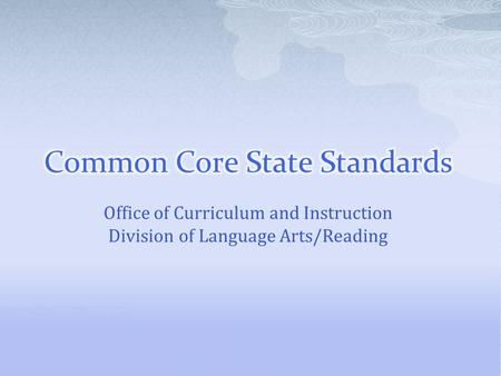Office of Curriculum and Instruction Division of Language Arts/Reading.