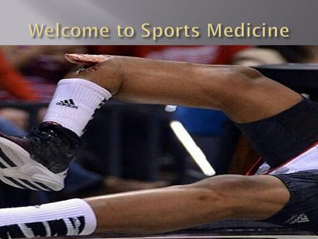 David Smith MS ATC Sports Medicine 1  Define Athletic Training and its subcomponents  Describe the roles of the certified athletic trainer  Illustrate.