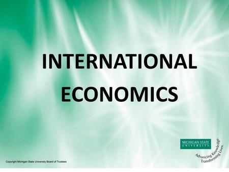 INTERNATIONAL ECONOMICS. INTERNATIONAL TRADE BASIC FACTS.
