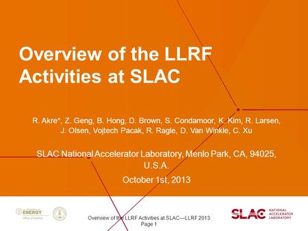 Overview of the LLRF Activities at SLAC
