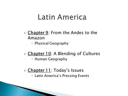 Latin America Chapter 9: From the Andes to the Amazon