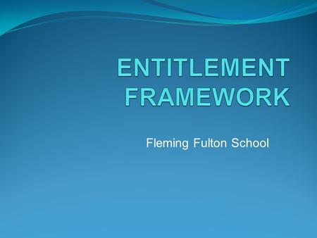 ENTITLEMENT FRAMEWORK