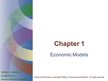 Chapter 1 Economic Models Slides created by Linda Ghent