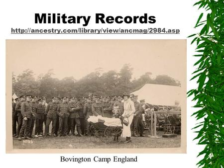 Military Records   Bovington Camp England.