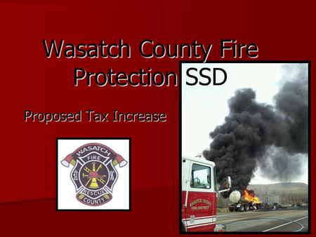 Wasatch County Fire Protection SSD Proposed Tax Increase.