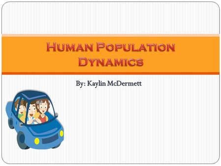 Population Sizes Throughout History: The main cause of our rapid population increase is the decrease in the death rate. With new medicines and technologies,