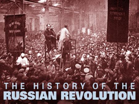 The Russian revolution: Introduction