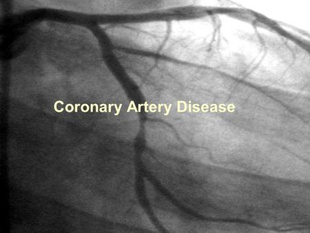 Coronary Artery Disease. What is coronary artery disease? A narrowing of the coronary arteries that prevents adequate blood supply to the heart muscle.