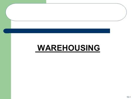 WAREHOUSING.