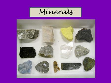 Minerals. A mineral is a naturally occuring, inorganic, crystalline solid with a specific chemical composition. NATURAL Minerals are created by the Earth.