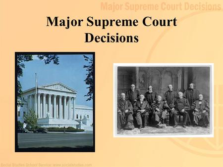 Major Supreme Court Decisions. 2 3 Constitutional Rights Declaration of Independence introduced the fundamental rights provided by the Constitution Right.