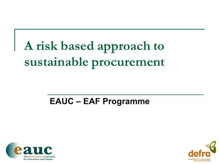 A risk based approach to sustainable procurement