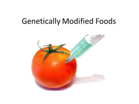Genetically Modified Foods. Introduction What is it Genetic modification is the altering of a species genome to produce a desired result. This can be.
