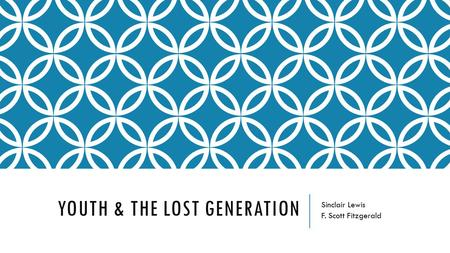Youth & The Lost Generation