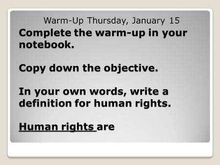 Warm-Up Thursday, January 15