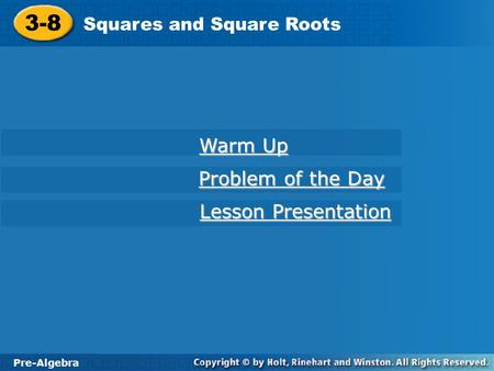 3-8 Warm Up Problem of the Day Lesson Presentation