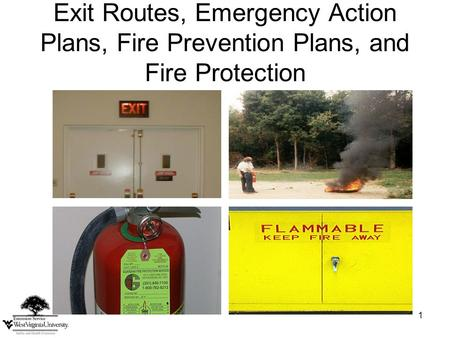 1 Exit Routes, Emergency Action Plans, Fire Prevention Plans, and Fire Protection.