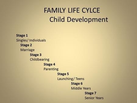 FAMILY LIFE CYLCE Child Development