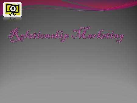 What is relationship marketing Relationship marketing is the process of building and maintain long-term relationships with customers. Companies have.