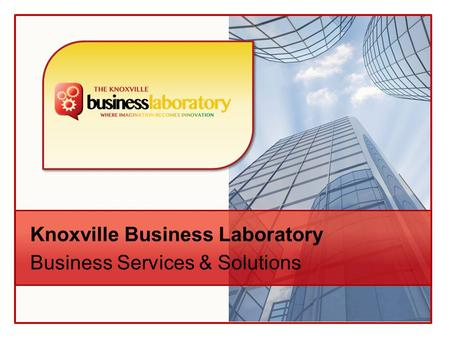 Knoxville Business Laboratory Business Services & Solutions.