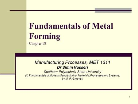Fundamentals of Metal Forming Chapter 18
