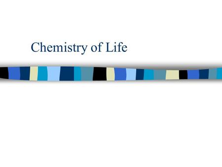 Chemistry of Life. n Matter -- anything that has MASS and takes up SPACE n EVERYTHING is made of matter.