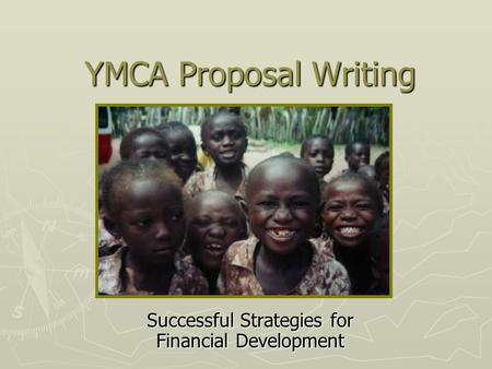 YMCA Proposal Writing Successful Strategies for Financial Development.