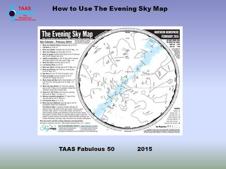 How to Use The Evening Sky Map TAAS Fabulous 50 2015.