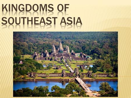 Kingdoms of Southeast Asia