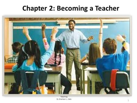 Chapter 2: Becoming a Teacher