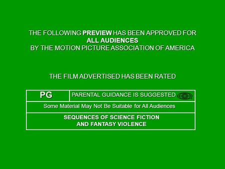 THE FILM ADVERTISED HAS BEEN RATED