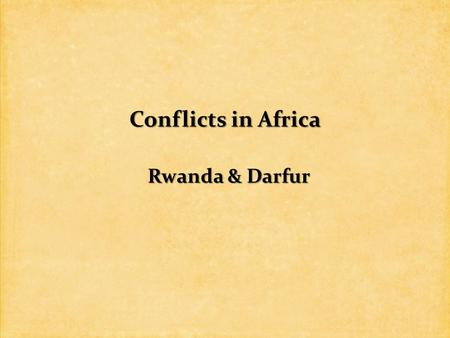 Conflicts in Africa Rwanda & Darfur. United Nations Convention on the Prevention and Punishment of the Crime of Genocide (1948) United Nations Convention.