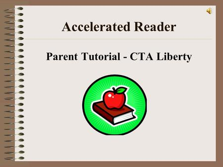 Parent Tutorial - CTA Liberty