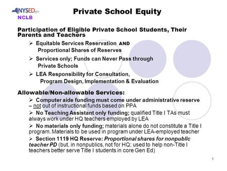 1 Participation of Eligible Private School Students, Their Parents and Teachers  Equitable Services Reservation AND Proportional Shares of Reserves 