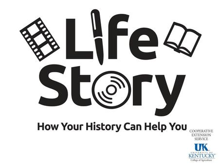 Life Story What's That? Who Cares? Life story is an account of the series and events that make up your life and define who you are Life story reinforces.