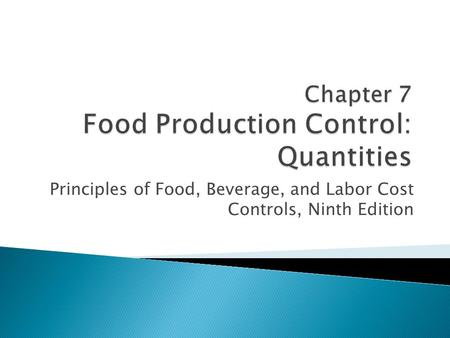 Chapter 7 Food Production Control: Quantities