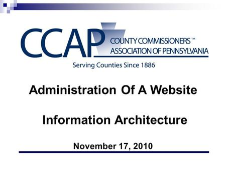 Administration Of A Website Information Architecture November 17, 2010.