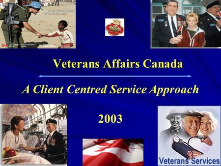Veterans Affairs Canada A Client Centred Service Approach 2003.
