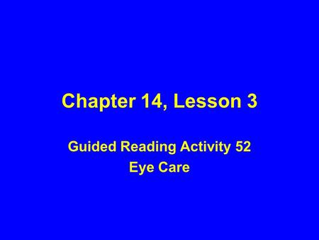 Guided Reading Activity 52 Eye Care