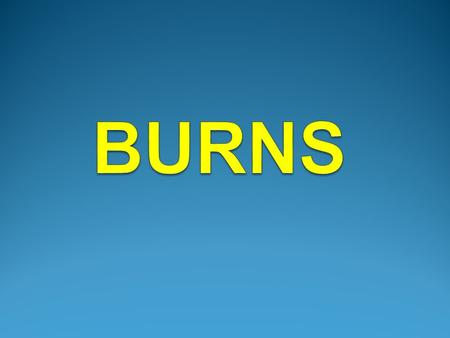 Definition: Burn is the loss of epithelium and a varying degree of dermis due to exposure to physical form of energy, certain chemicals or radiation.