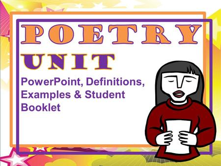 Poetry Unit PowerPoint, Definitions, Examples & Student Booklet.