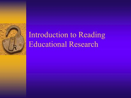 Introduction to Reading Educational Research