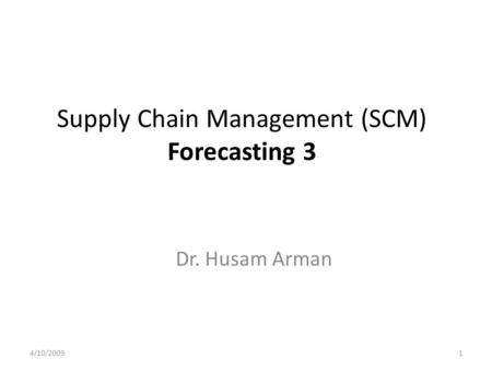Supply Chain Management (SCM) Forecasting 3