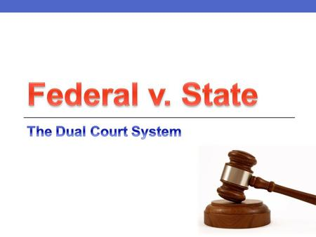 Federal Court System U.S. Supreme Court U.S. Circuit Courts of Appeal U.S. District Courts Magistrate courts Bankruptcy courts U.S. Court of Military.
