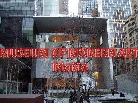 Forever at the forefront, The Museum of Modern Art (MoMA) is not only devoted to presenting the best in contemporary art, but also to promoting the understanding.