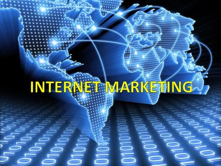 MARKETING OVER THE INTERNET/WORD WIDE WEB IS INTERNET MARKETING.