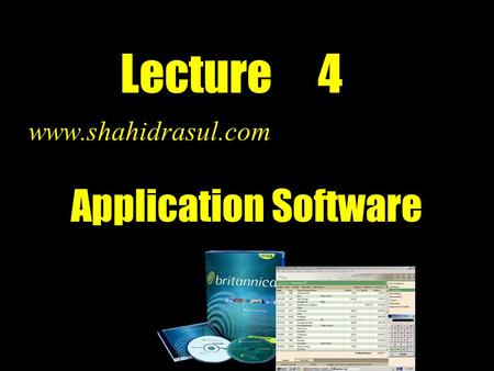 Lecture 4  Application Software