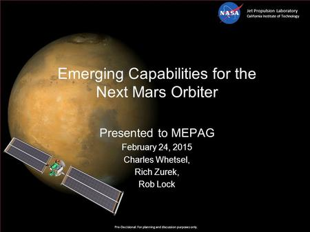 Emerging Capabilities for the Next <strong>Mars</strong> Orbiter
