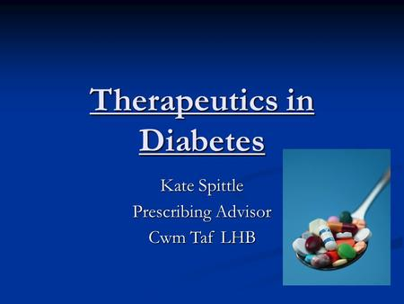 Therapeutics in Diabetes