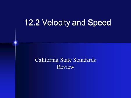 California State Standards Review
